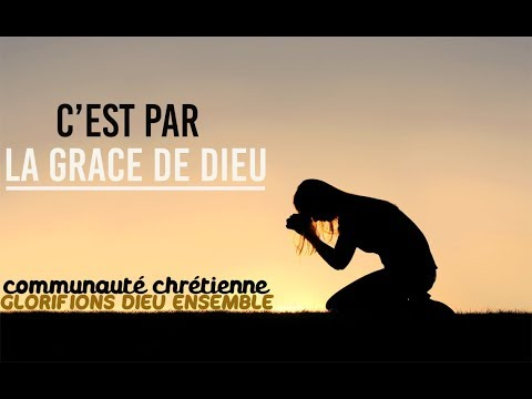 Par la gr ce de dieu glorifions dieu ensemble 2 youtube for Piscine grace de dieu