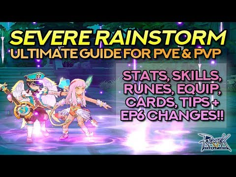 ULTIMATE SEVERE RAINSTORM GUIDE For MINSTRELS And WANDERERS