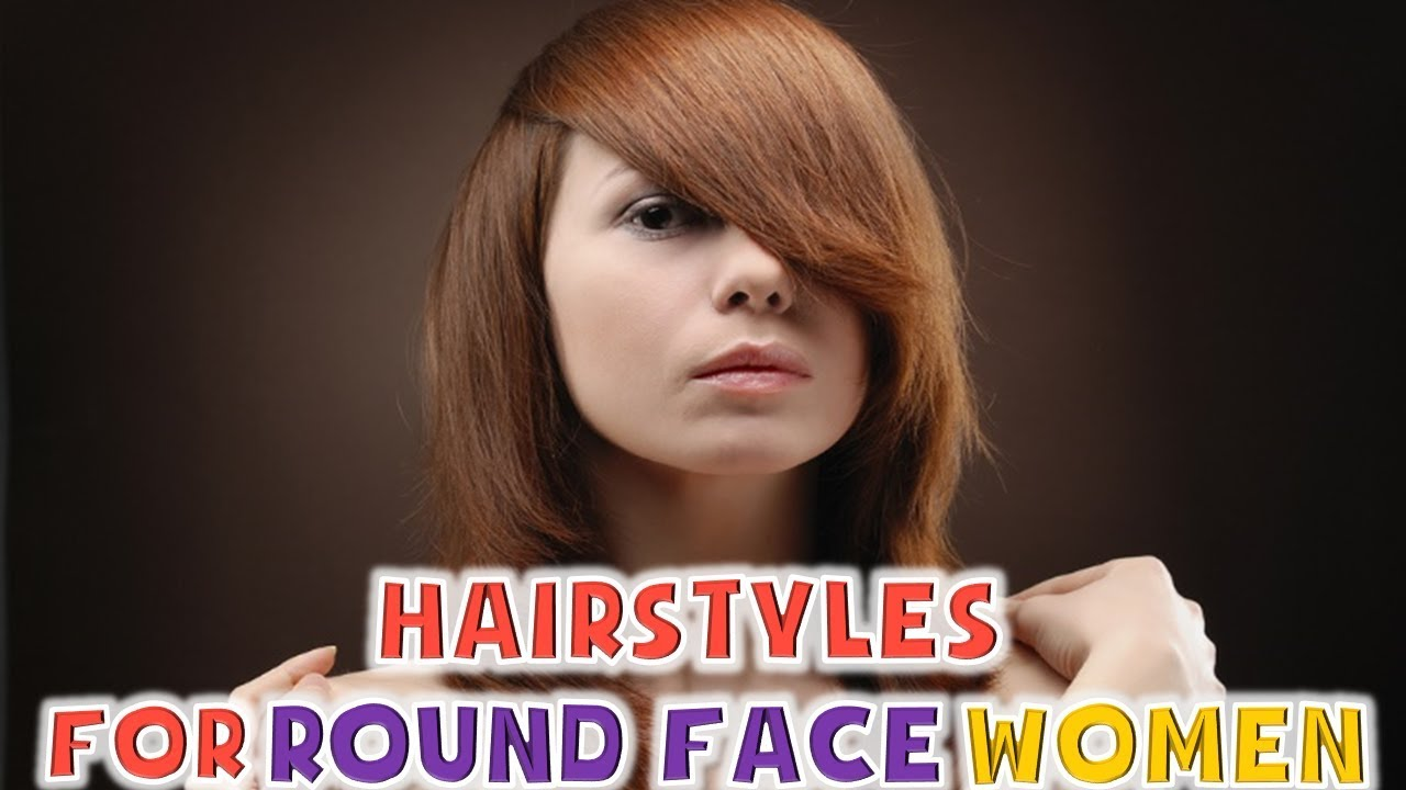 Hairstyles For Round Face Women 2018 Youtube