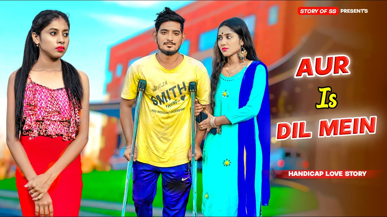 Download Aur Is Dil Mein   Handicap Chai Wala Love Story   Heart Touching Love Story  Hindi Song Story Of SS