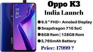 Oppo K3 Confirmed Launch in India on July 19 | OPPO K3 Specifications, Features and Price