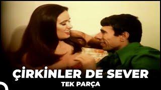 Çirkinler De Sever - Eski Türk Filmi Tek Parça (Restorasyonlu)