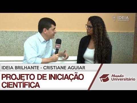 Ideia Brilhante - Projeto de iniciação científica com Cristiane Aguiar