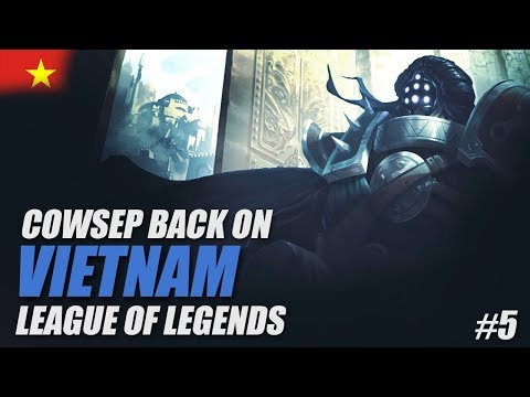 CLIMBING FAST AND SKIPPING DIVISIONS IN VIETNAM - Cowsep