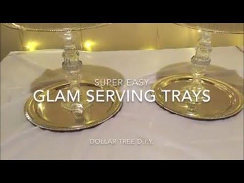Easy Dollar Tree D.I.Y. - Glam Serving Trays
