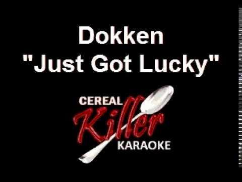 CKK - Dokken - Just Got Lucky (Karaoke)