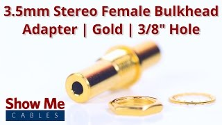 Gold Plated 3.5mm Stereo Female To Female Bulkhead Adapter - 3/8