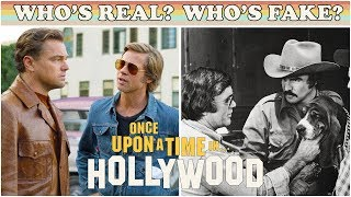 Explaining Who's Real and Who's Fake in 'Once Upon a Time … in Hollywood'