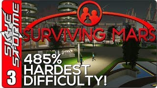 Surviving Mars Gameplay Ep 3 ►Arrivals!◀ 485% HARDEST DIFFICULTY PLAYTHROUGH