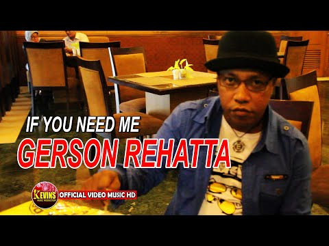 IF YOU NEED ME - GERSON REHATTA - KEVINS MUSIC  PRO