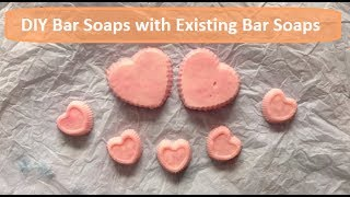 Diy Bar Soaps With Existing Soap Bars Without Lye