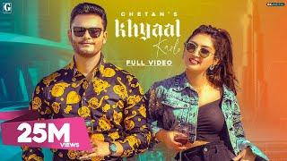 Khyaal Karlo - Chetan Mp3 Song Download