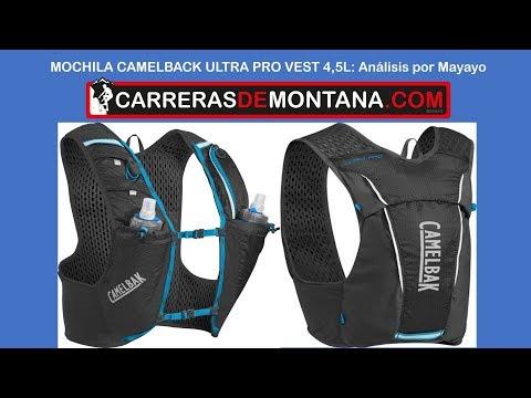 Camelback Ultra Pro Vest Backpack 4,5L-Mochila trail running y ultra trail. Análisis por Mayayo.