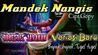 Mandek Nangis dongkrek version by yayan jandut Variasi baru