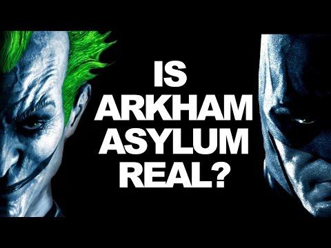 Is Arkham Asylum Real?
