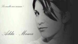 ADDA - Mama (2011)
