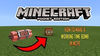 HOW TO MAKE A WORKING TIME BOMB IN MCPE (Minecraft PE)