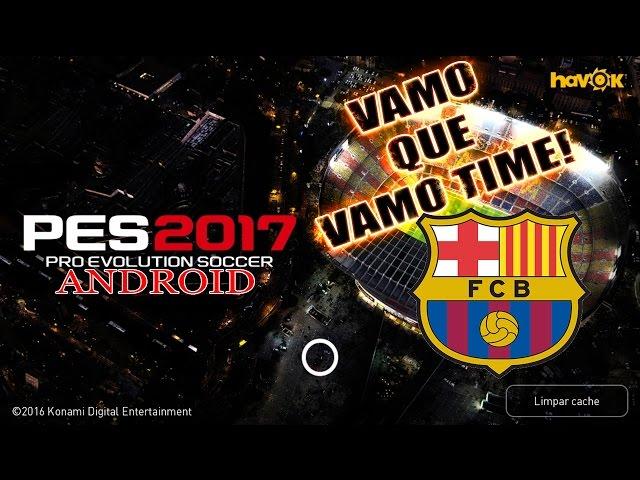 Pes 2017 - Jogando Com Barcelona | Android