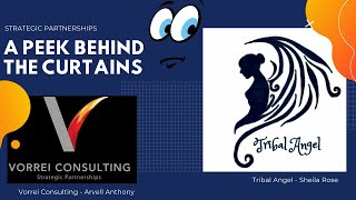 A Peek Behind The Curtains - Tribal Angel with Sheila Rose