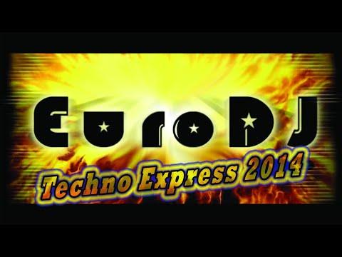 EuroDJ - Techno Express 2014