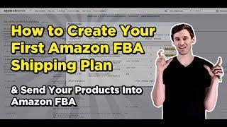 So Erstellen Sie Ihr Erstes Amazon FBA Versand Planen und Senden Sie Ihre Produkte In den Amazon FBA