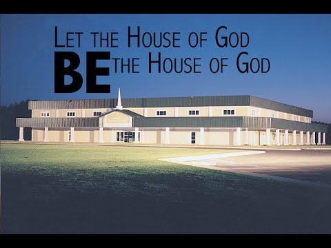 05 21 17 Let The House Of God Be The House Of God