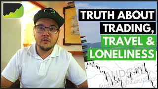 Full-Time Forex Trader Life: Do You Feel Lonely?