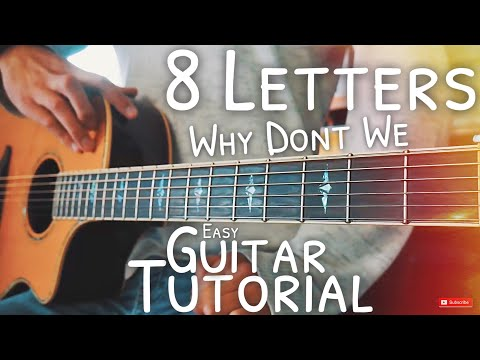 8 Letters Why Don't We Guitar Lesson For Beginners // 8 Letters Guitar // Guitar Tutorial #541