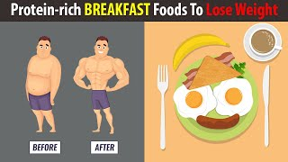 7 Protein-Rich Breakfast Foods to Lose Weight and Reduce Belly Fat | Healthpedia