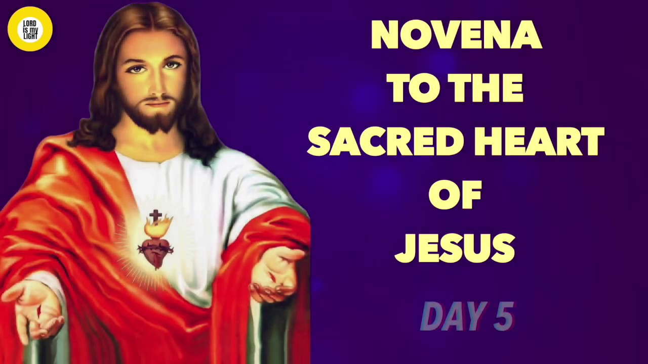NOVENA TO THE SACRED HEART OF JESUS - (DAY 5) - YouTube