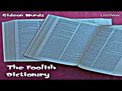 The Foolish Dictionary Full Audiobook by Charles Wayland TOWNE by Humorous Fiction