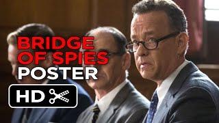 Bridge of Spies - Poster First Look (2015) - Steve Spielberg, Tom Hanks Movie HD