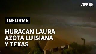 Poderoso huracán Laura azota implacable a los estados de Luisiana y Texas | AFP