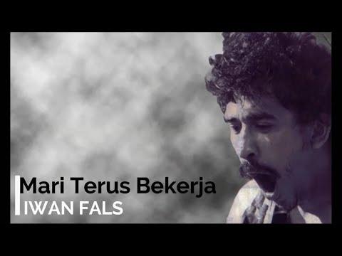 Iwan Fals - Mari Terus Bekerja + Lirik - Lagu Tidak Beredar