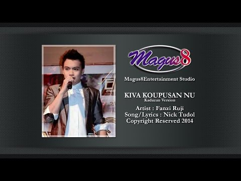 KIVA KOUPUSAN NU (Fanzi Ruji) [Official Audio] Song/Lyrics : Nick Tudol