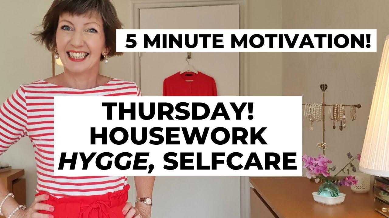 5 Minute Motivation! Housework, Hygge, Selfcare! Flylady Zone 4, Errands - Thursday