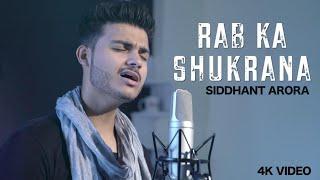 Rab Ka Shukrana Unplugged Cover Siddhant Arora Mp3 Song Download