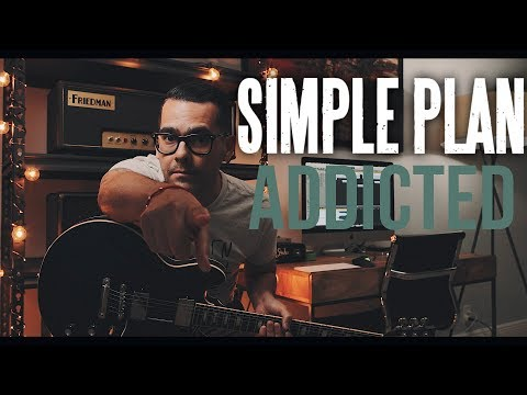 Simple Plan - Addicted (Guitar Cover)