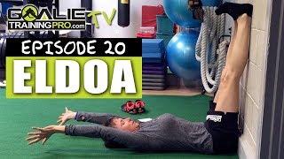 Goalie Training Pro TV Ep 20 - ELDOA