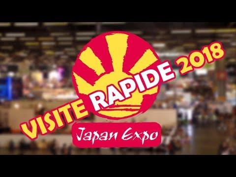 Visite Rapide !! Japan Expo 2018 Paris