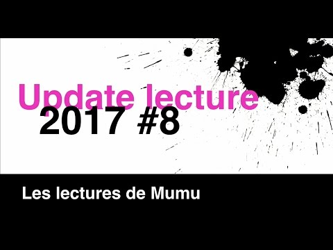 Update Lecture 2017 #8 {Avril 2017}