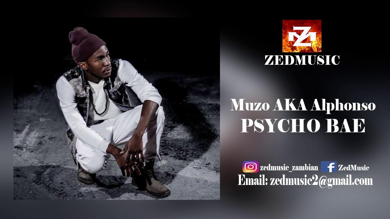Download Muzo AKA Alphonso Psycho Bae (Audio) ZEDMUSIC 2018