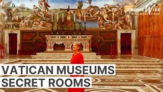 Vatican Museums Secret Rooms
