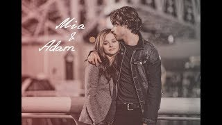 Mia & Adam/Если я останусь...