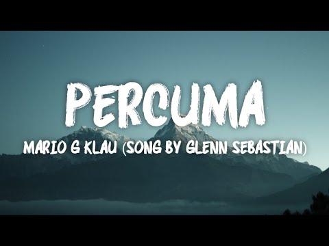 Percuma - Mario G Klau (Song By Glenn Sebastian)