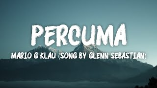 Download Lagu Percuma - Mario G Klau (Song By Glenn Sebastian) mp3