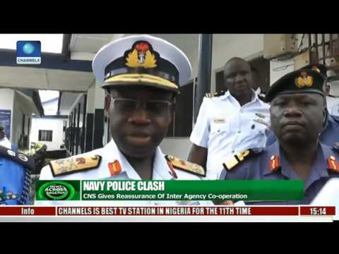 CNS Gives Assurances Of Inter Agency Cooperation After Navy Police Clash