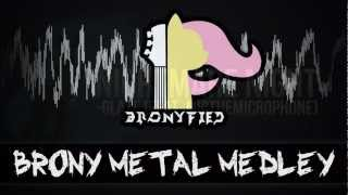 Repeat youtube video Bronyfied - Brony Metal Medley