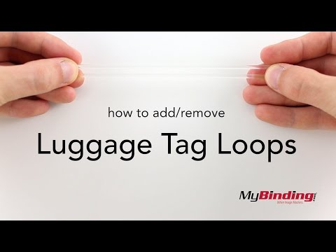 How to Add and Remove Luggage Tag Loops