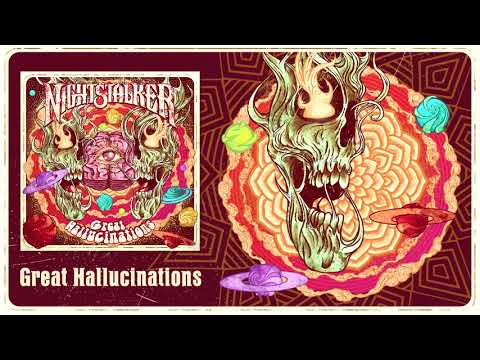 NIGHTSTALKER - Great Hallucinations (Official Audio)